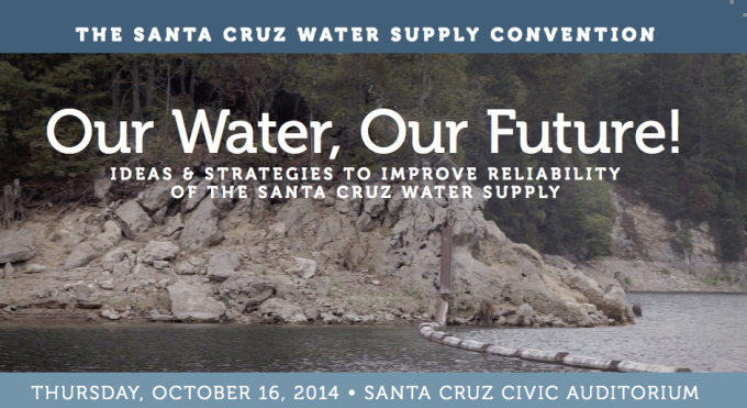 The City of Santa Cruz Water Supply Advisory Committee is hosting an ideas convention on Thursday October 16th,